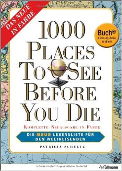 Reisebuch-Empfehlung: 1000 places to see before you die